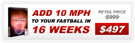 Add10 MPH to your fastball in 16 weeks